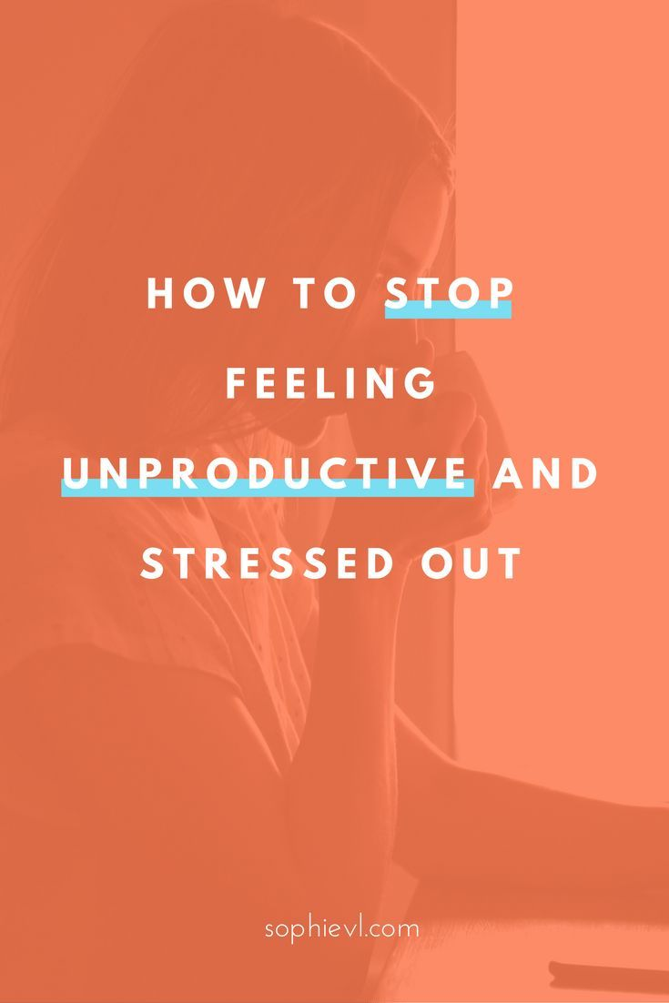 How to Stop Feeling Unproductive and Stressed Out - Time Management, Productivity, Productivity Tips, Productivity Things to Do, Productivity Hacks, Time Management Tips, Time Management Organizing, Organizing Tips, Time Management Strategies  #productivity #time #timemanagement #organizing