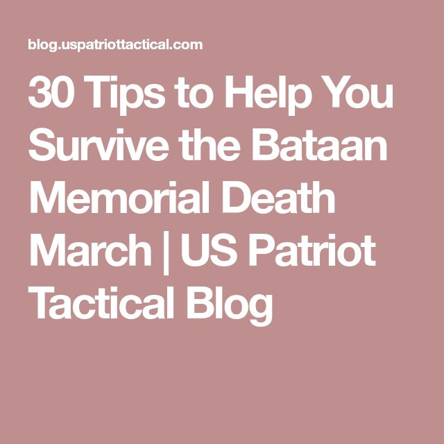 30 Tips to Help You Survive the Bataan Memorial Death March   US Patriot Tactical Blog