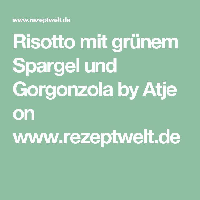 Risotto mit grünem Spargel und Gorgonzola by Atje on www.rezeptwelt.de