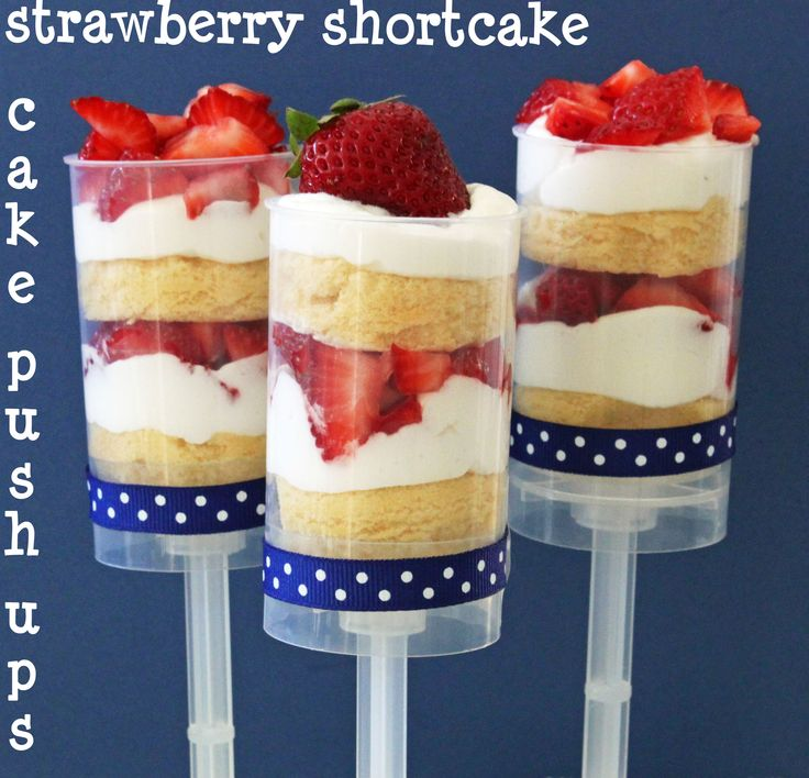 straw short: Red White Blue, Push Up Pop, Cake Push Pops, Strawberry Shortcake, 4Th Of July, Cake Pop, Push Ups, Minis Cupcakes, Strawberries Shortcake