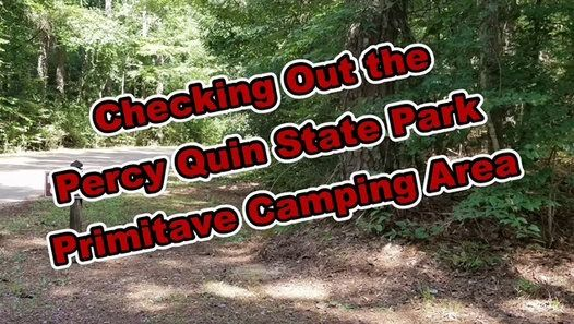 Checking Out The Percy Quin State Park Primitive Camping