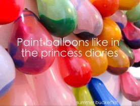 Bucket list fill balloons with paint then throw darts to make them explode paint everywhere, or throw them at friends and have a paint fight!