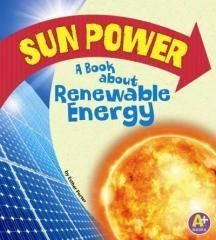 Sun Power: A Book About Renewable Energy Regular price$ 27.32 Add to Cart A Book About Renewable Energy (A+ Books)   Describes five different types of renewable energy, and explains the difficulties associated with harnessing solar energy. #RenewableHomeEnergy