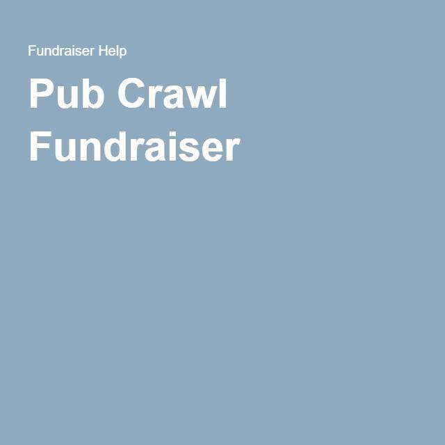 Pub Crawl Fundraiser: Sell tickets Corporate Sponsors - Breweries Teams raise money
