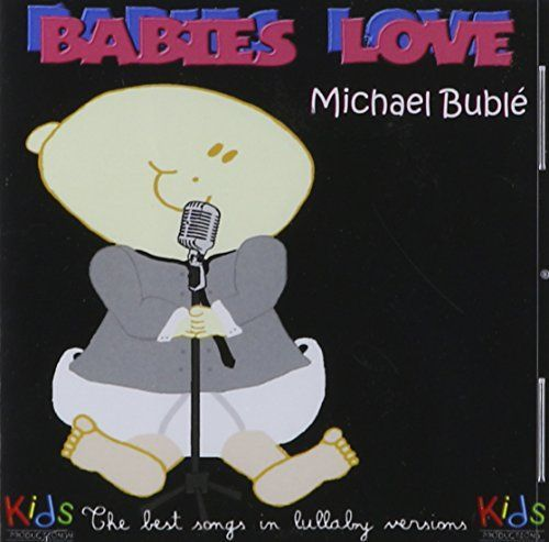 Judson Mancebo - Babies Love Michael Buble