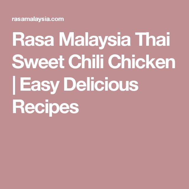 Rasa Malaysia Thai Sweet Chili Chicken   Easy Delicious Recipes