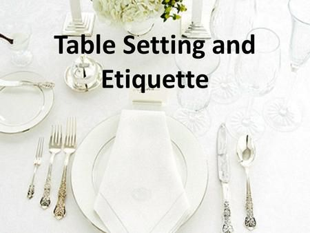 how to set a dinner table correctly