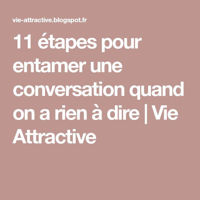 11 étapes pour entamer une conversation quand on a rien à dire   Vie Attractive