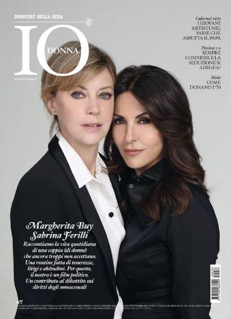 Sabrina Ferilli, Margherita Buy - Io Donna Magazine Cover [Italy] (12 September 2015)