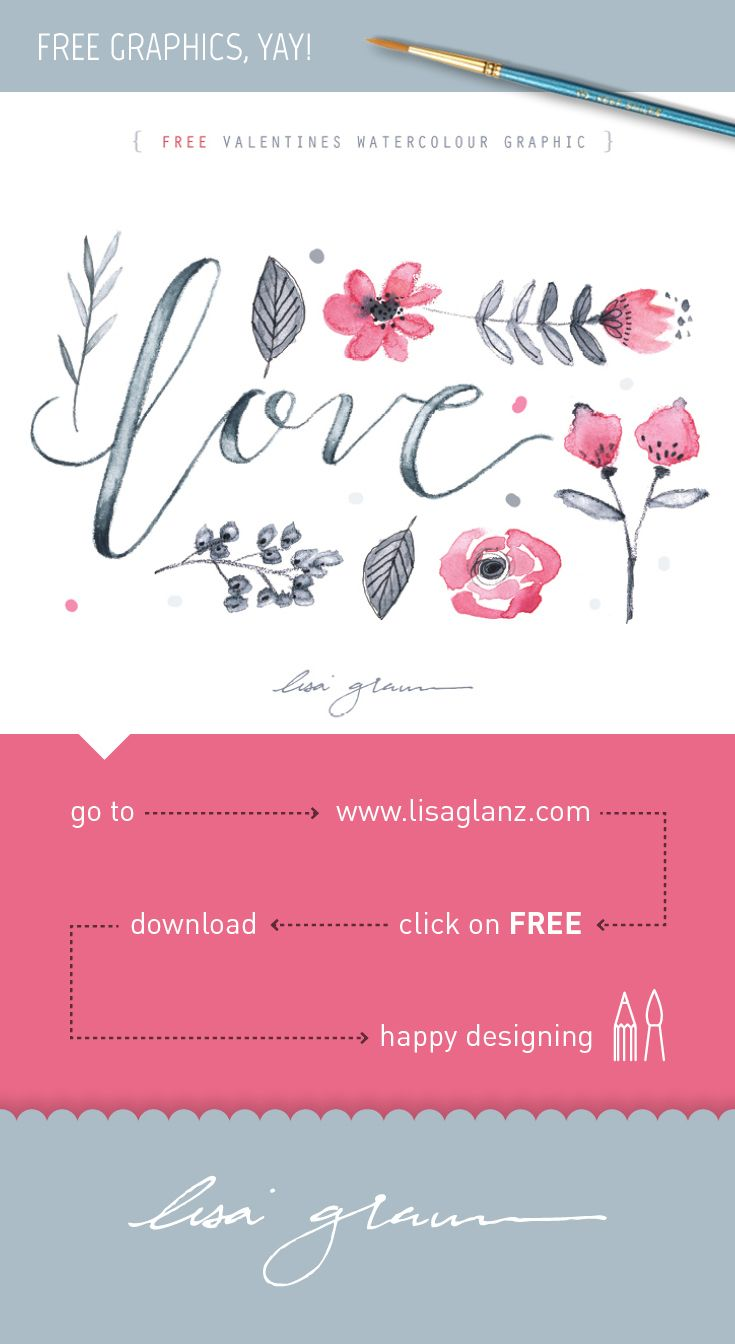 Free Valentine's Day watercolor graphic! go to: http://www.lisaglanz.com