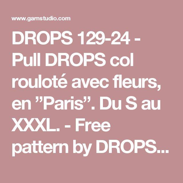"""DROPS 129-24 - Pull DROPS col rouloté avec fleurs, en """"Paris"""". Du S au XXXL. - Free pattern by DROPS Design"""