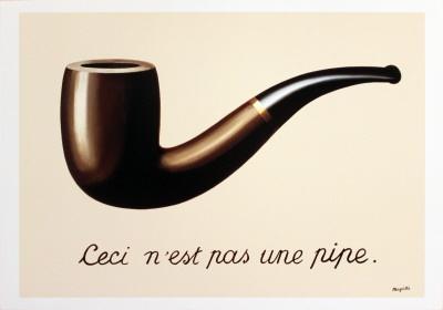 "La Trahison des Images-""Ce n'est pas une pipe"" -Renee Magritte (This is not a pipe)"