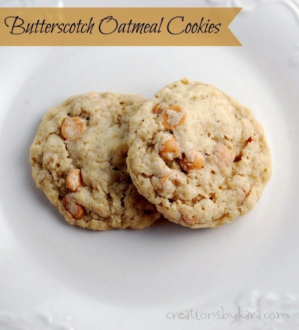 Oatmeal Scotchies {Butterscotch Oatmeal Cookies} | Oatmeal ...