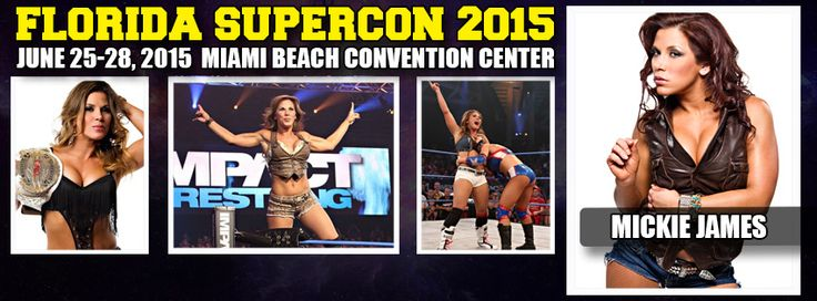 Mickie James is coming to Miami for Florida Supercon