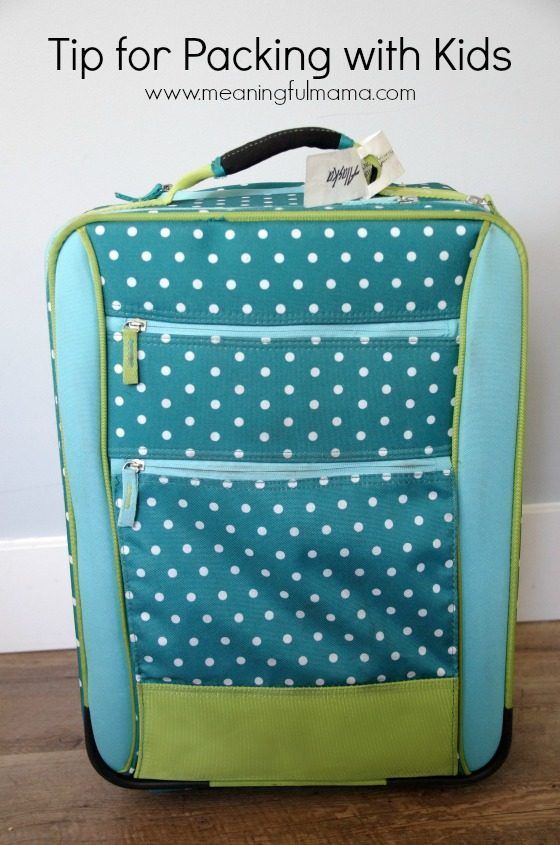 Tip for Packing with Kids - Ideas for Traveling with Children
