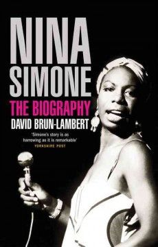 Nina Simone: The Biography : David Brun-lambert