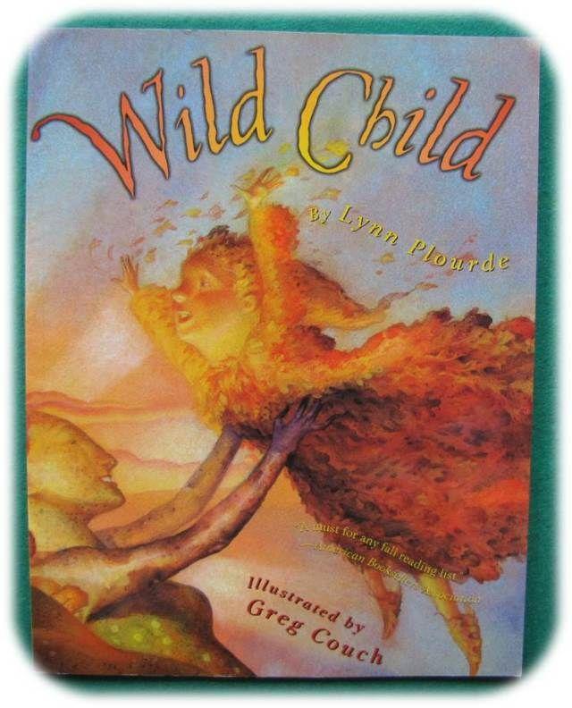 Wild Child - Lynn Plourde - Handwork Homeschool