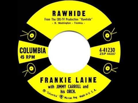 (repost) 1958 Frankie Laine - Rawhide (single version) - YouTube