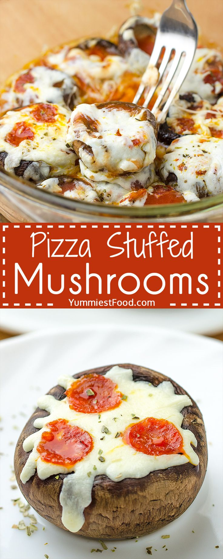 PIZZA STUFFED MUSHROOMS - Homemade, delicious and easy appetizer loved by adults and kids!