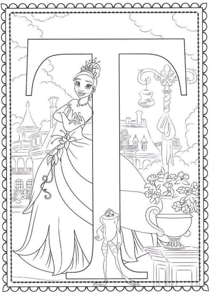 T For Tiana Disney Princess Coloring Pages Disney Coloring Sheets Disney Princess Colors