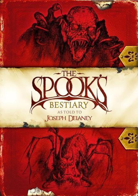 The Spook's Bestiary - The Wardstone Chronicles - Joseph Delaney