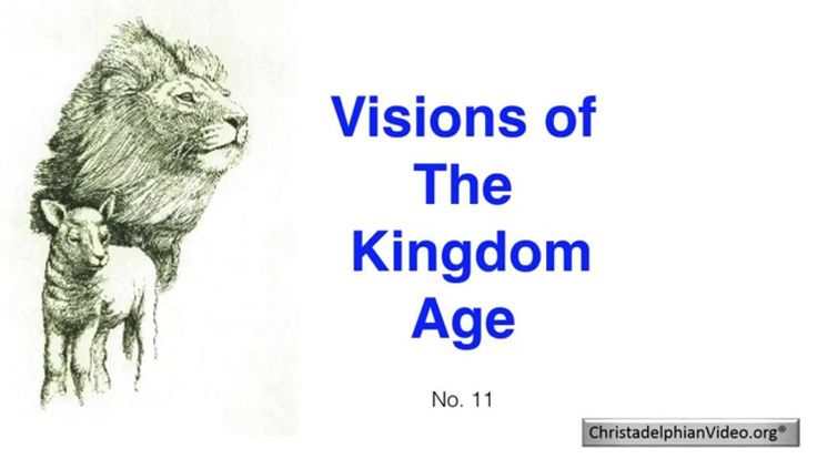 Visions of the Kingdom Age Class No: 11