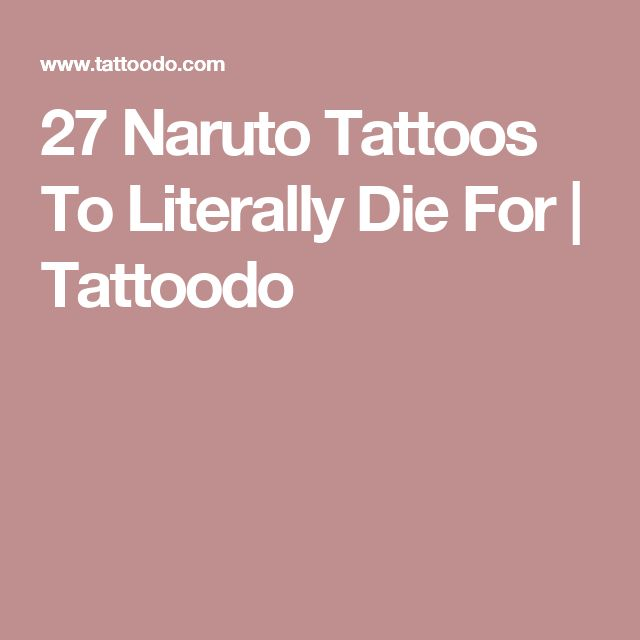 27 Naruto Tattoos To Literally Die For | Tattoodo
