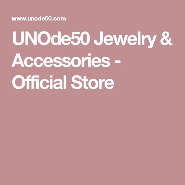 UNOde50 Jewelry & Accessories - Official Store