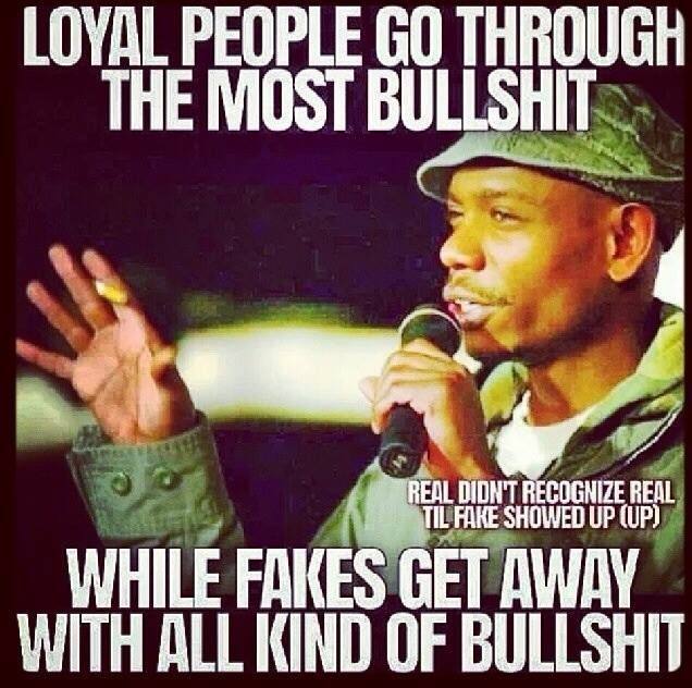 Dave Chappelle on loyal people