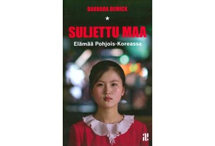 """Suljettu maa - Prisma verkkokauppa Pohjois-Korean """"paratiisista"""" poistuneiden kertomuksia. Ei niin hauskaa, mutta äärimmäisen valaisevaa luettavaa."""