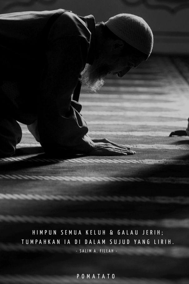 Sujud kepada-Nya - Salim A. Fillah. #IndahnyaBerbagi #KarenaDakwahGakHarusCeramah