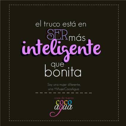 #MujeresNaturales #Mujeresinteligentes
