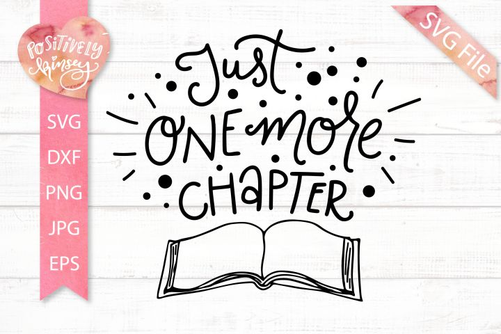 Download Reading SVG DXF PNG EPS JPG Just One More Chapter SVG ...