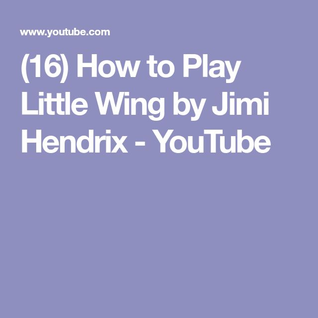 (16) How to Play Little Wing by Jimi Hendrix - YouTube