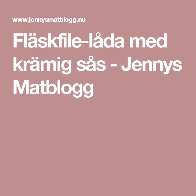 Fläskfile-låda med krämig sås - Jennys Matblogg