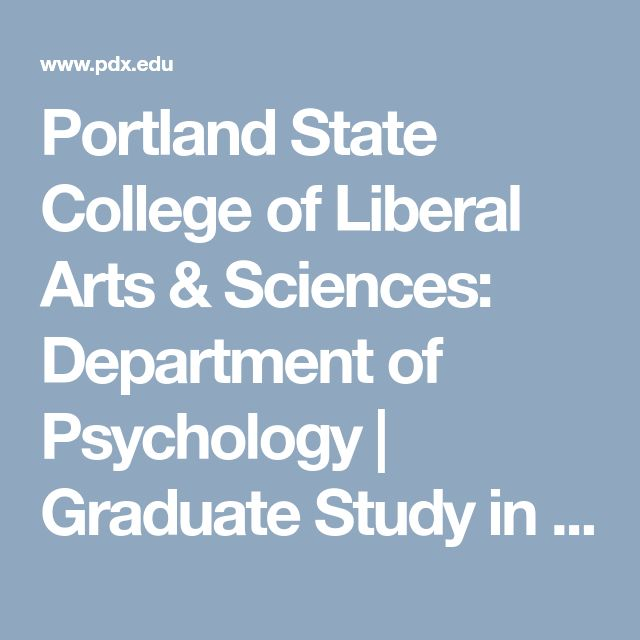 Portland State College of Liberal Arts & Sciences: Department of Psychology | Graduate Study in Applied Social & Community Psychology deadline dec 15