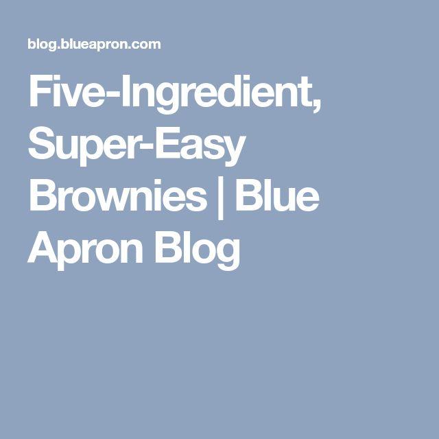 Five-Ingredient, Super-Easy Brownies | Blue Apron Blog