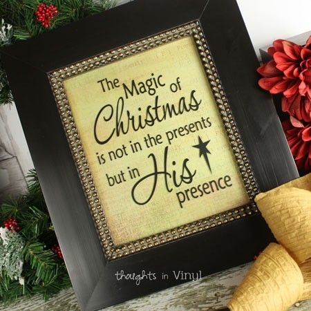 The Magic of Christmas is not in the presents but in His Presence (for 8x10 frame) vinyl decal