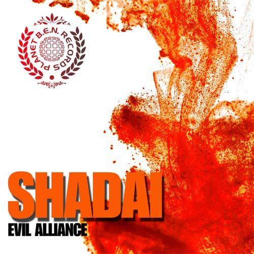 "Shadai ""Evil Alliance"" EP Planet BEN Records Marzo 2013"