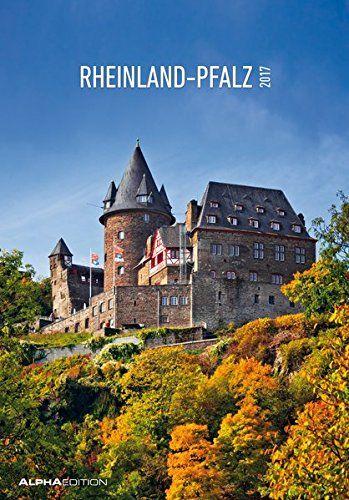 Rheinland-Pfalz 2017 - Bildkalender - (24 x 34) von ALPHA...