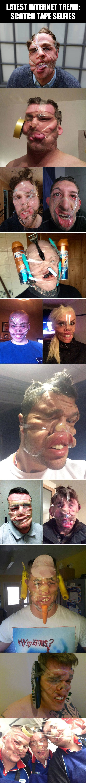Scotch tape selfies....so stupid yet cracks me up!