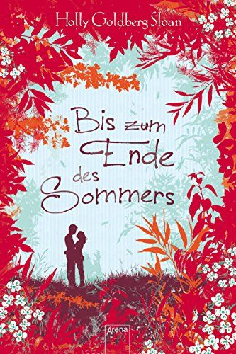 Sam & Emily (2). Bis zum Ende des Sommers von Holly Goldberg Sloan http://www.amazon.de/dp/3401600958/ref=cm_sw_r_pi_dp_3eoqvb0N5SPTY