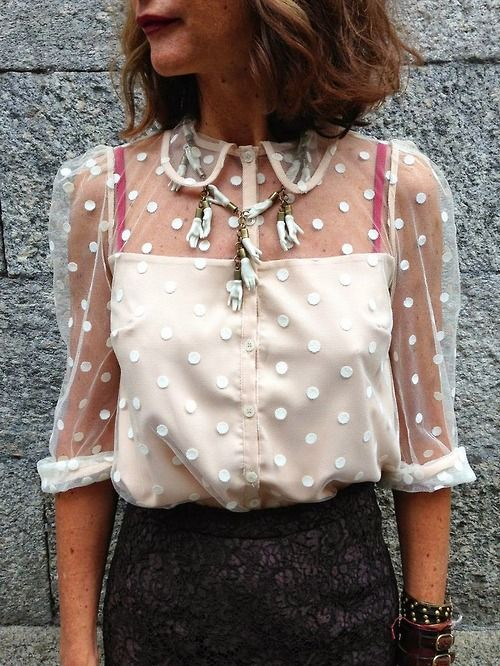 Interesting without being outrageous. Love the sheer fabric with polka dots and the neutral color. Also, collared shirts erry day!