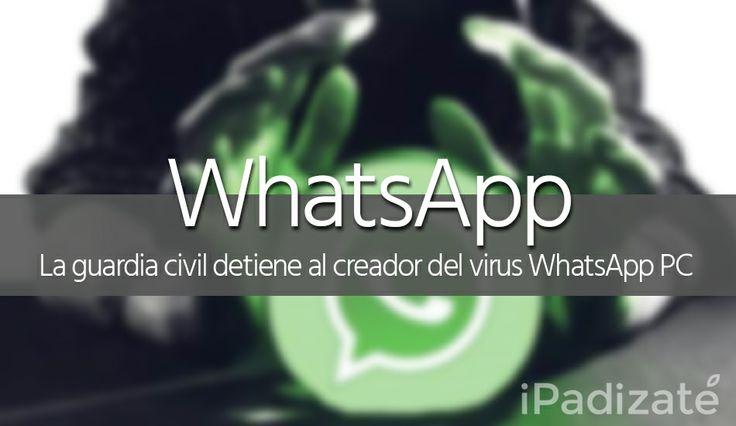 """El Creador del Virus """"WhatsApp PC"""" es Detenido"""