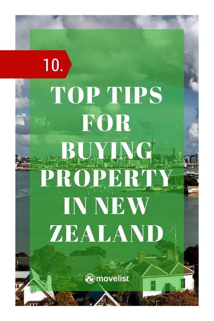 Ten Top Tips for Buying Property in New Zealand  New Zealand has regularly been voted one of the best places to live in the world, but just how accessible is it for those hoping to own property in the region? If you're thinking of making the leap to the place many call the real Middle-Earth, here are ten of the most important things to keep in mind.