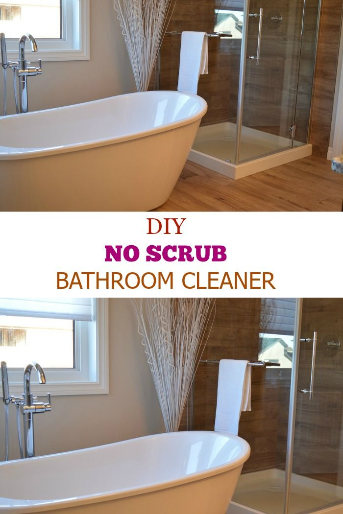 NO SCRUB BATHTUB CLEANER - DIY