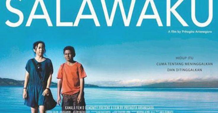 Film Indonesia Terbaru 2016 Salawaku