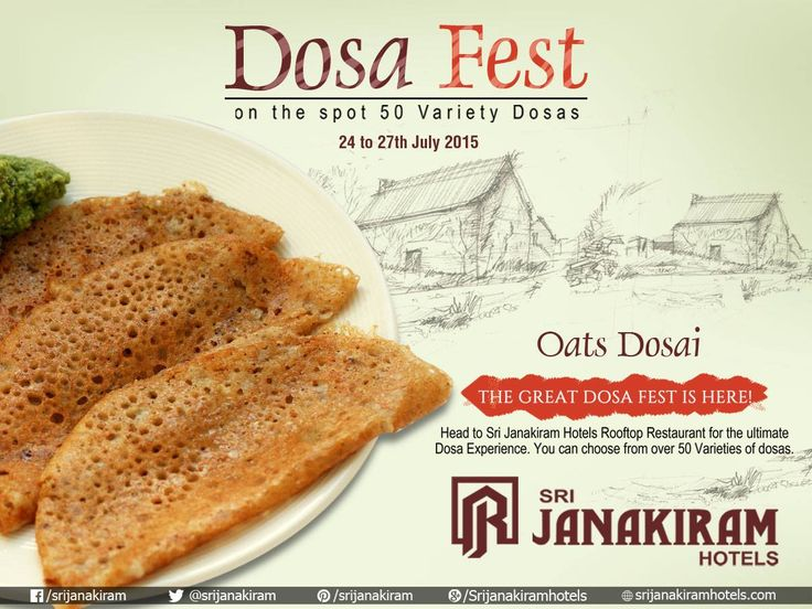 #OatsDosa, a great healthy, high fiber option a great choice for weekend special! Taste this delicious dosa at #SrijanakiramHotels from 24th to 27th July at #Rooftop_Restaurant‬ #Foodmela #DosaFestival #DosaFest