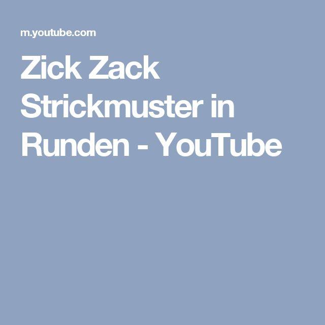 Zick Zack Strickmuster in Runden - YouTube