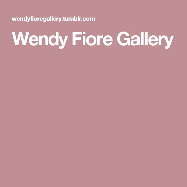 Wendy Fiore Gallery